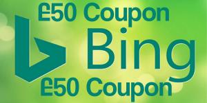 Advertise On Bing Get £50 Coupon Free